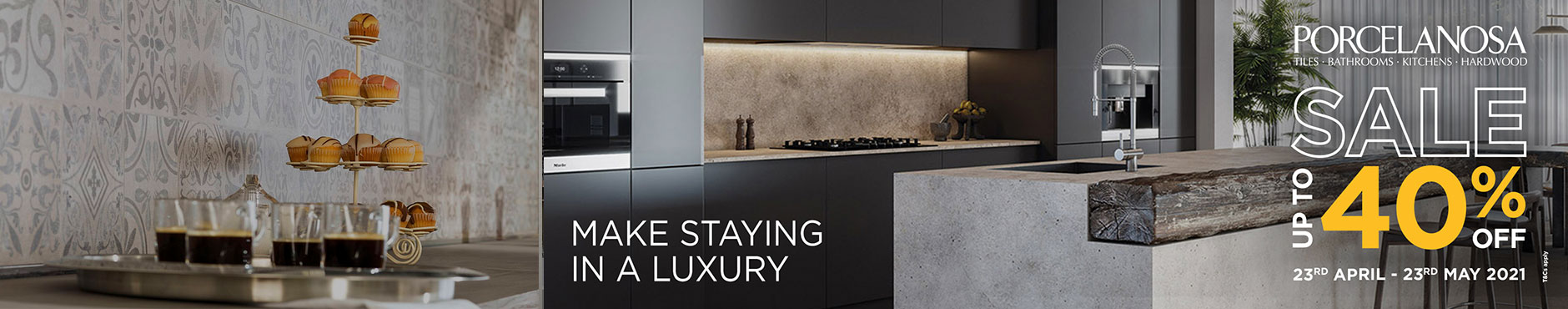 Porcelanosa Sale 23rd April - 23rd May 2021